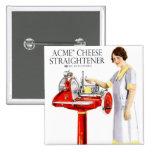 Retro Vintage Kitsch Food Acme Cheese Straightener Button