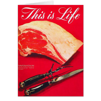 Retro Vintage Kitsch Food Beef Roast This is Life Card