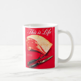 Retro Vintage Kitsch Food Beef Roast This is Life Coffee Mug