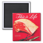 Retro Vintage Kitsch Food Beef Roast This is Life Refrigerator Magnet