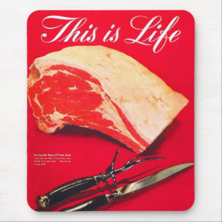 Retro Vintage Kitsch Food Beef Roast This is Life Mouse Pad