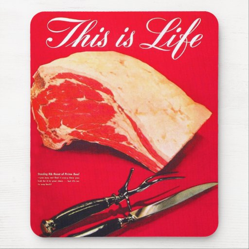Retro Vintage Kitsch Food Beef Roast This is Life Mouse Pads
