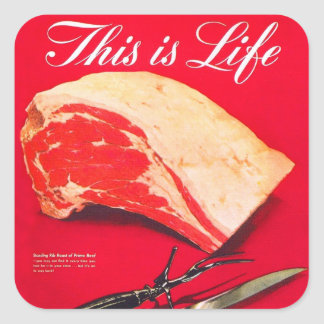 Retro Vintage Kitsch Food Beef Roast This is Life Square Sticker