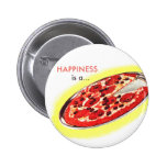 Retro Vintage Kitsch Food Happiness is a Pizza Button