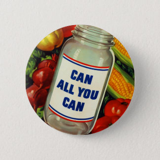 Retro Vintage Kitsch Gardening Can All You Can Pinback Button