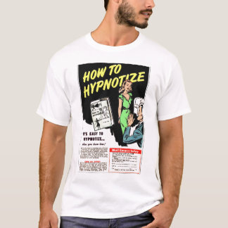 Retro Vintage Kitsch How To Hypnotize Comic Ad T-Shirt