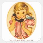 Retro Vintage Kitsch Kids A Little Bird Told Me Square Sticker