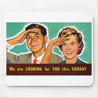 Retro Vintage Kitsch Looking for You on Sunday! Mouse Pad