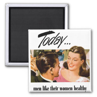 Retro Vintage Kitsch Men Like Their Women Heathly Magnet
