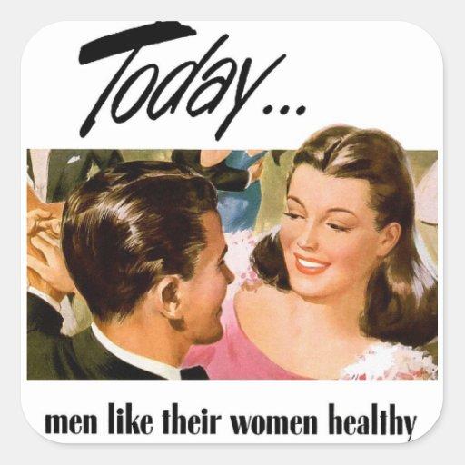 Retro Vintage Kitsch Men Like Their Women Heathly Square Sticker