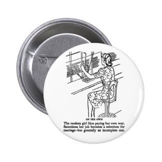 Retro Vintage Kitsch Modern Work Girl Not Complete Pinback Button