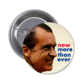Retro Vintage Kitsch Nixon Now More Then Ever Button
