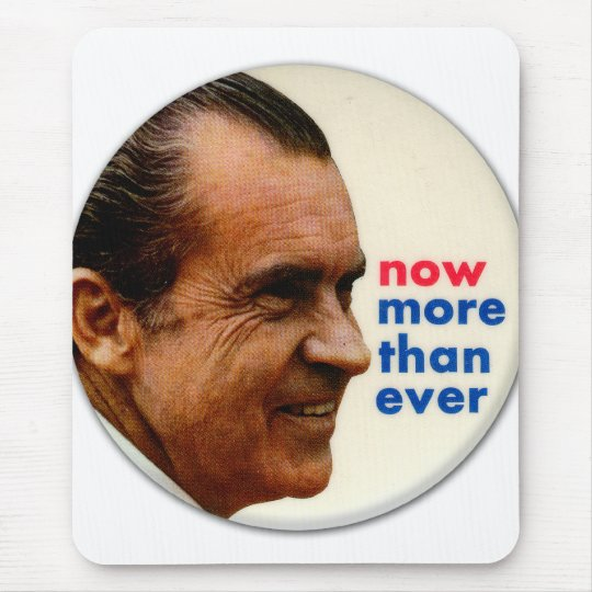 Retro Vintage Kitsch Nixon Now More Then Ever Mouse Pad