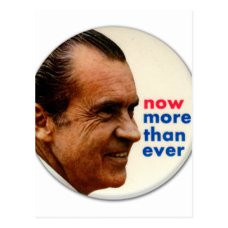 Retro Vintage Kitsch Nixon Now More Then Ever Post Cards