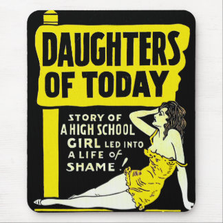 Retro Vintage Kitsch Pin Up Daughters of Today Ad Mouse Pad