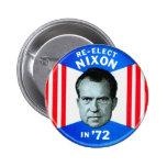 Retro Vintage Kitsch Politics Re-Elect Nixon in 72 2 Inch Round Button