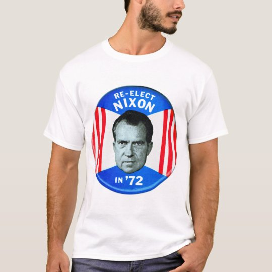 Retro Vintage Kitsch Politics Re-Elect Nixon in 72 T-Shirt