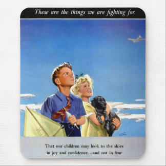 Retro Vintage Kitsch Propaganda What We Fight For Mouse Pad