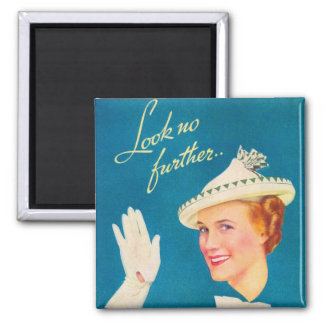 Retro Vintage Kitsch Women Look No Further Woman 2 Inch Square Magnet