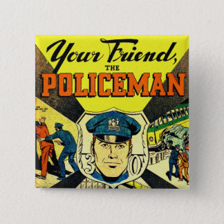 Retro Vintage Kitsch Your Friend The Policeman Pinback Button