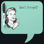 """Retro Woman Memo Dry Erase Board<br><div class=""""desc"""">Whimsical dry erase board done in mint green with retro black and white artwork of a women pointing her finger.  Don&#39;t Forget!,  in black text,  at the top,  is customizable to read what you want.  Great memo board for home or work and makes a neat gift idea.</div>"""
