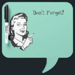 "Retro Woman Memo Dry Erase Board<br><div class=""desc"">Whimsical dry erase board done in mint green with retro black and white artwork of a women pointing her finger.  Don&#39;t Forget!,  in black text,  at the top,  is customizable to read what you want.  Great memo board for home or work and makes a neat gift idea.</div>"
