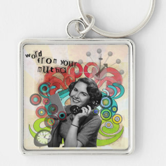Retro Woman Word From Your Mother Keychain