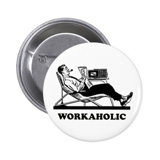 Retro Workaholic Buttons
