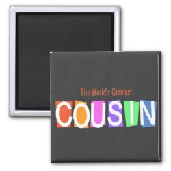 Square Magnet with Retro World's Greatest Cousin design