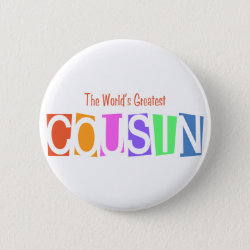 Round Button with Retro World's Greatest Cousin design