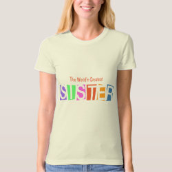 Women's American Apparel Organic T-Shirt with Retro World's Greatest Sister design