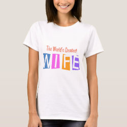 Women's Basic T-Shirt with Retro World's Greatest Wife design