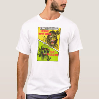 Retro Zombie: I Drink Your Blood - I Eat Your Skin T-Shirt
