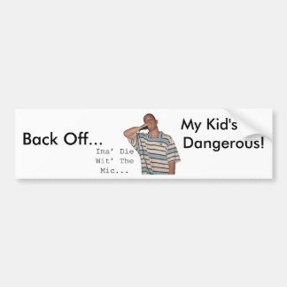 Retroceda…, mi niño son peligro… Pegatina para el  Pegatina De Parachoque