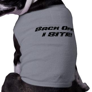 ¡RETROCEDA ¡MUERDO - Advirtiendo para el perro Camisetas De Mascota