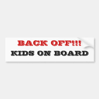 ¡Retroceda! Niños a bordo pegatina para el paracho Pegatina Para Auto