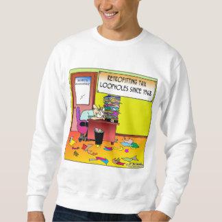 Retrofitting Tax Loopholes Sweatshirt