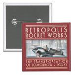 Retropolis Rocket trabaja el botón cuadrado Pin