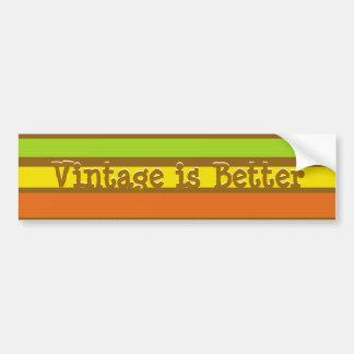retrostripes, Vintage is Better, Vintage is Better Bumper Sticker