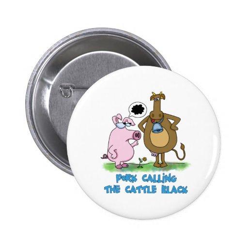 Retruécano divertido - cerdo que llama el ganado n pin redondo 5 cm