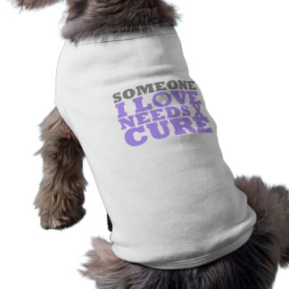 Rett Syndrome Someone I Love Needs A Cure Dog Tshirt