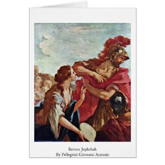 Return Jephthah By Pellegrini Giovanni Antonio Greeting Card