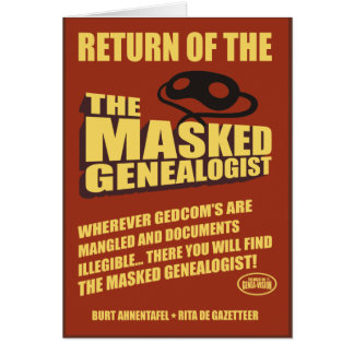 Return Of The Masked Genealogist Greeting Cards