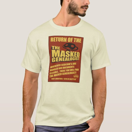 Return of The Masked Genealogist T-Shirt