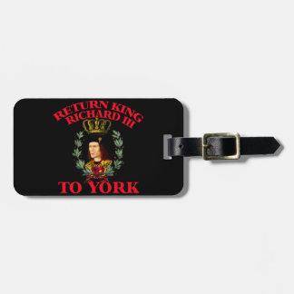 Return Richard the Third to York Luggage Tag