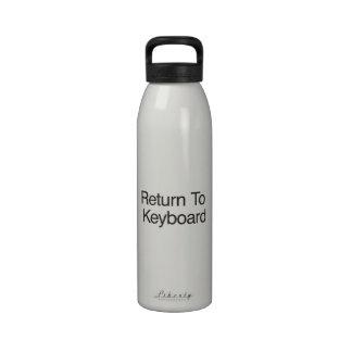 Return To Keyboard Water Bottles