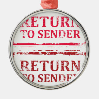 Return To Sender Grunge Stamp Metal Ornament