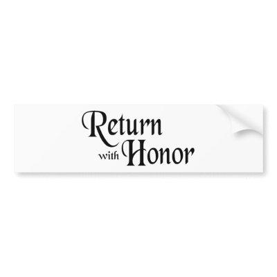 Return With Honor Bumper Sticker