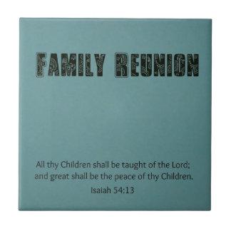 """Reunión de familia: """"54:13 de Isaías todos thy niñ Azulejos Cerámicos"""