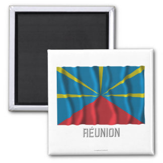 Réunion proposed waving flag with name 2 inch square magnet